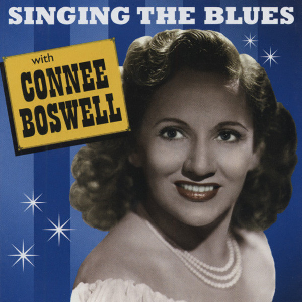 Singing The Blues With Conee Boswell