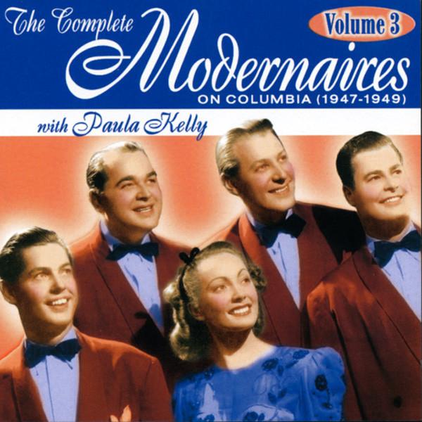 MODERNAIRES - Vol.3, Complete Columbia (& Paula Kelly)