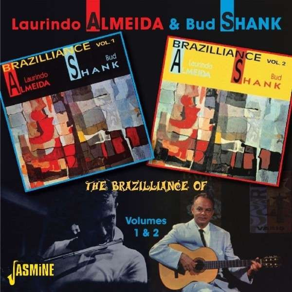 Brazilliance Of Laurindo Almeida And Bud Shank
