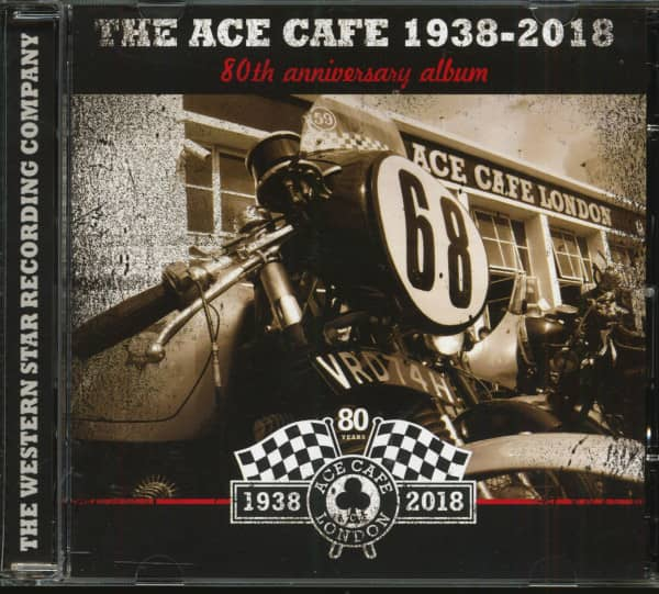 The Ace Cafe 1938-2018 - 80th Anniversary Album (2-CD)