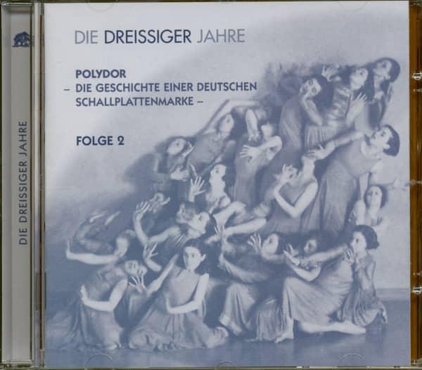 Die 30er Jahre - Polydor, Die Geschichte einer deutschen Schallplattenmarke