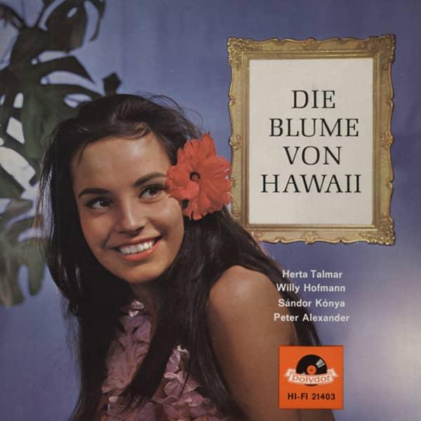Die Blume von Hawaii 7inch, 45rpm, EP, PS
