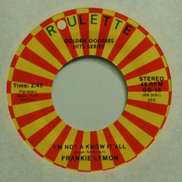 I'm Not A Know It All b-w Teenage Love 7inch, 45rpm