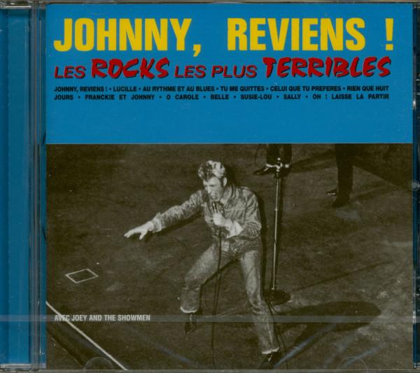 Johnny, Reviens! Les Rocks Les Plus Terribles (CD)