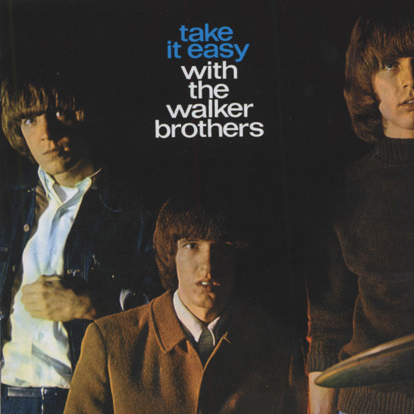 Take It Easy With The Walker Brothers (US)