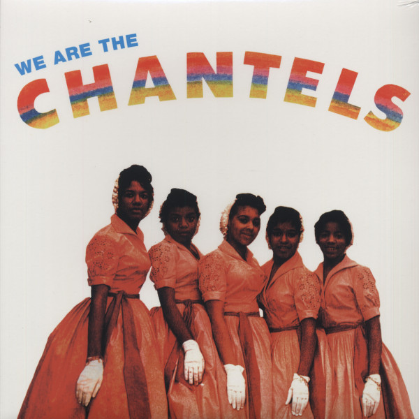 We Are The Chantels (LP)