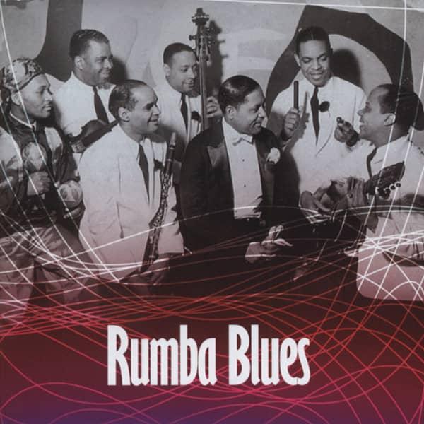 Rumba Blues 1940-53
