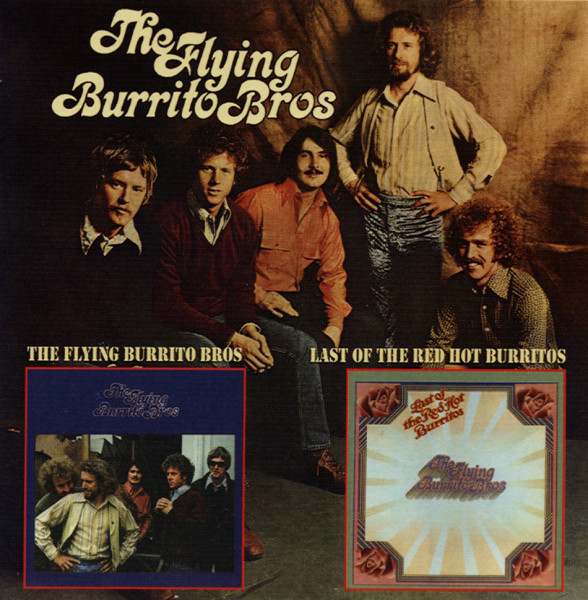 Flying Burrito Bros - Last Of The Red...plus