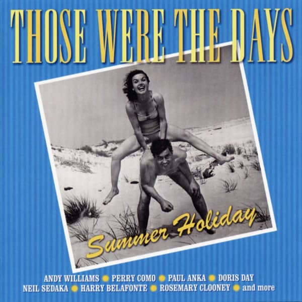 Those Were The Days - Summer Holiday (2-CD)