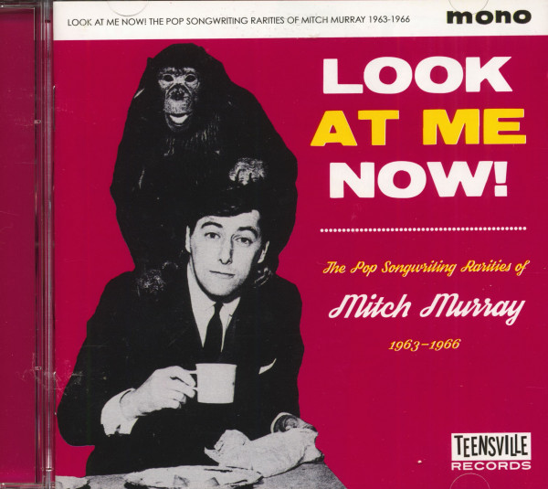Look At Me Now! The Pop Songwriting Rarities Of Mitch Murray 1963-1966 (CD)