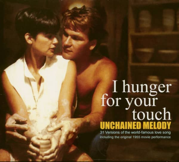 Unchained Melody - I Hunger For Your Touch (CD)