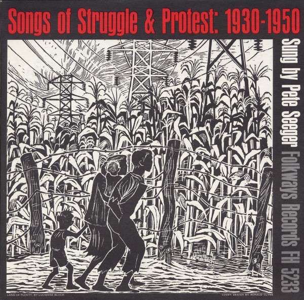 Songs of Struggle & Protest: 1930-1950