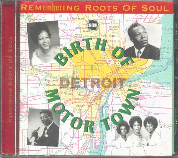 Birth Of Detroit Motor Town - Remembering Roots Of Soul (CD)