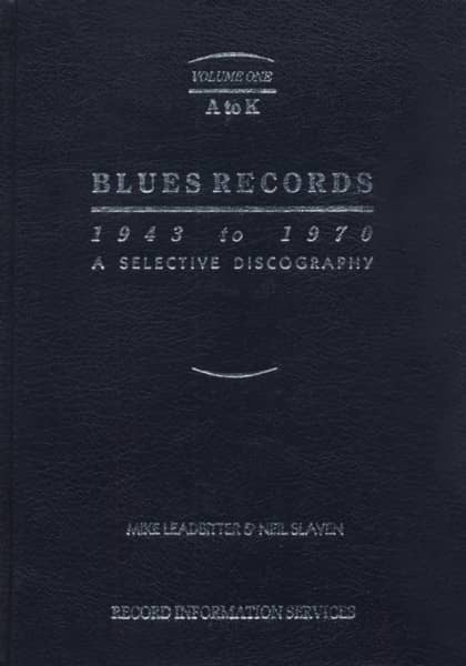 A-k, Blues Records - Mike Ledbitter, Neil Slaven, Paul Pelletier