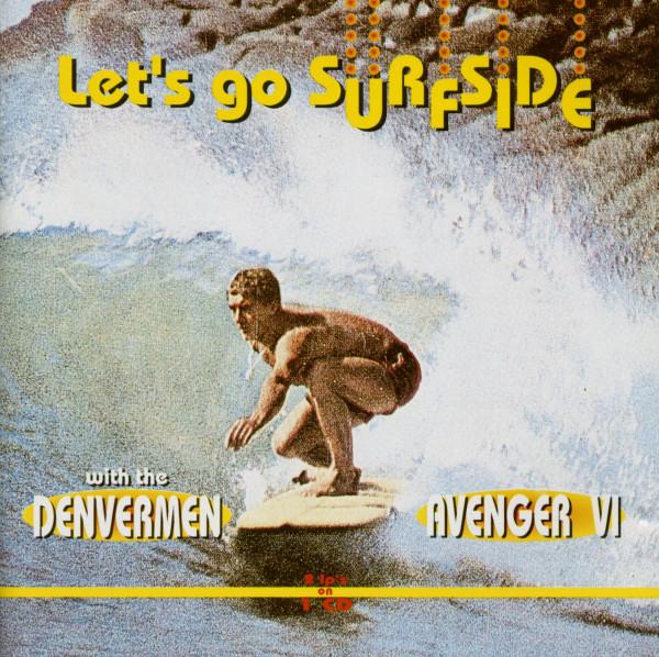 Let's Go Surfside With The Denvermen and The Avenger VI (CD)