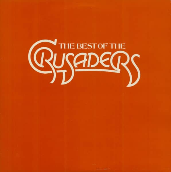 The Best Of The Crusaders (2-LP)