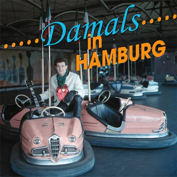 Damals in Hamburg (Tony Sheridan & Friends)