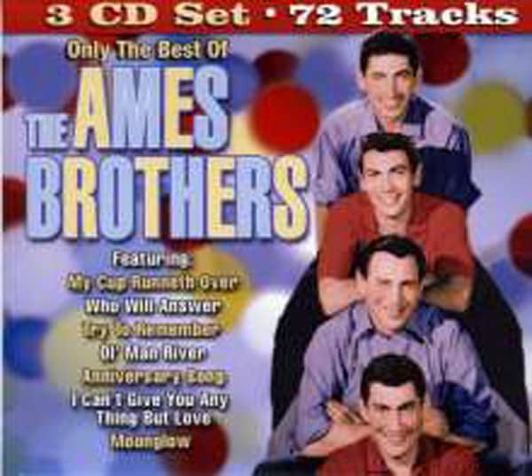 Only The Best Of The Ames Brothers
