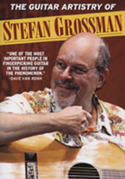 Guitar Artistery Of Stefan Grossman