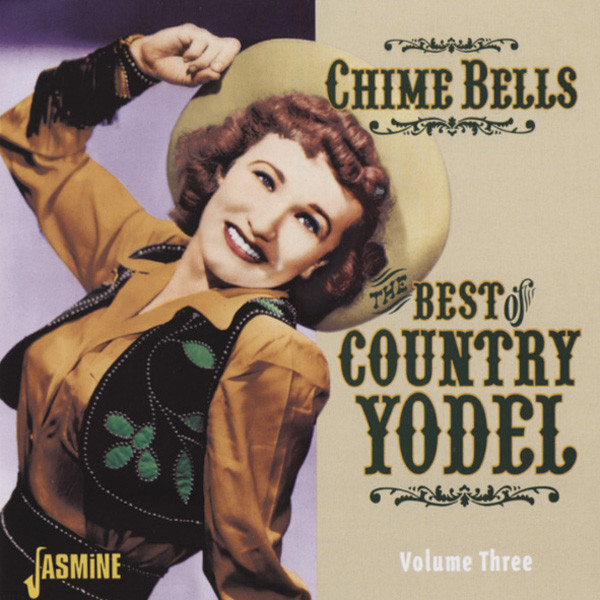 Chime Bells - Best Of Country Yodel Vol.3