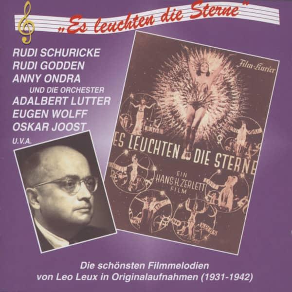 Es leuchten die Sterne - Die schönsten Filmmelodien von Leo Leux 1931-42 (CD)