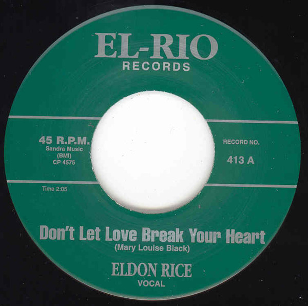 Don't Let Love Break Your Heart - Our Love Won't Die (7inch, 45rpm)