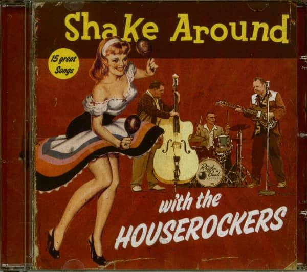Shake Around With The Houserockers (CD)