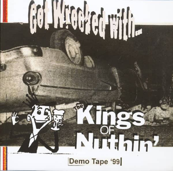 Get Wrecked With - Demo Tape '99 (7inch, EP, 33rpm, PS, SC, Ltd.)