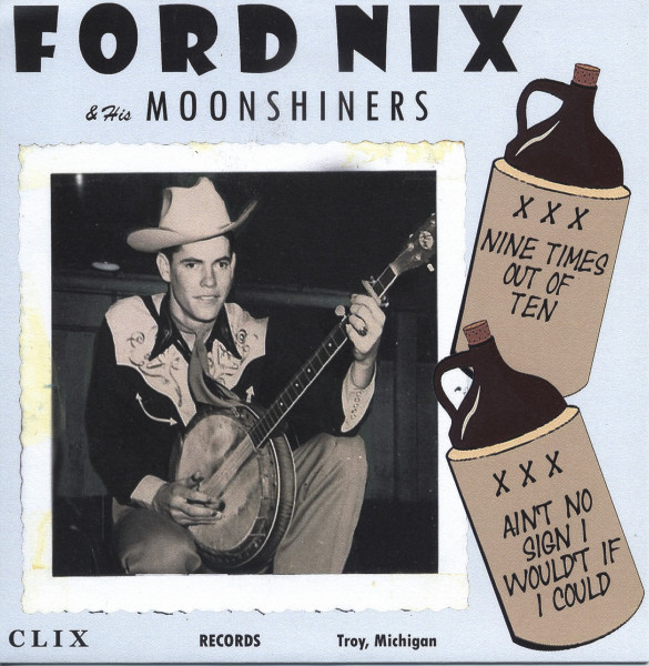 Ford Nix & His Moonshiners 7inch, 45rpm, PS