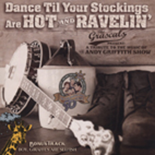 Dance Til Your Stockins Are Hot & Ravelin'