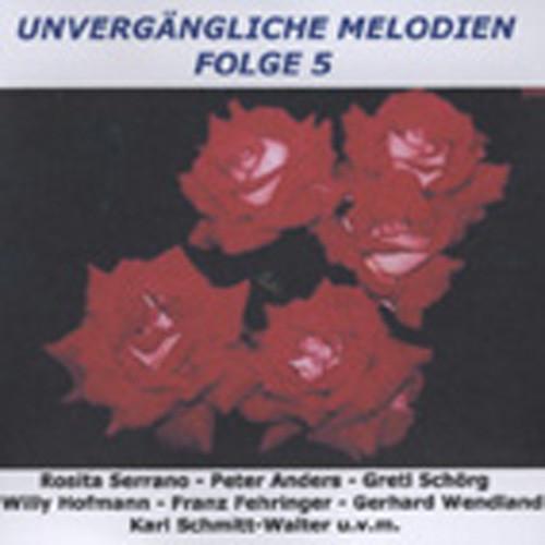 Vol.5, Unvergängliche Melodien