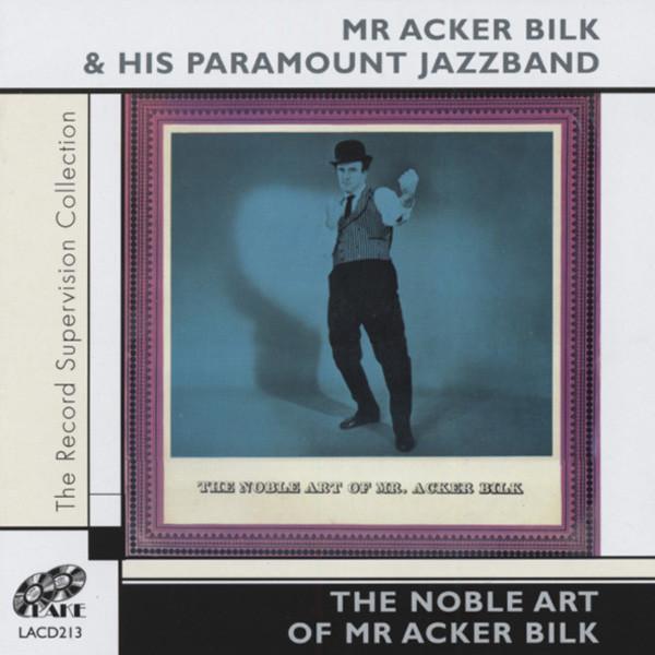 The Noble Art Of Mr.Acker Bilk
