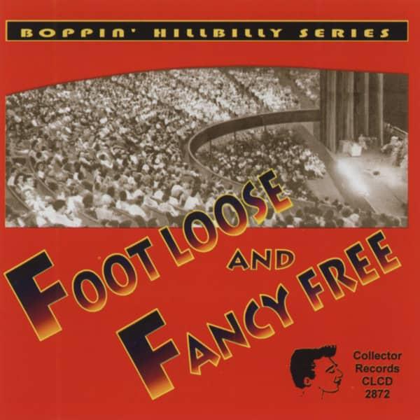 Foot Loose & Fancy Free