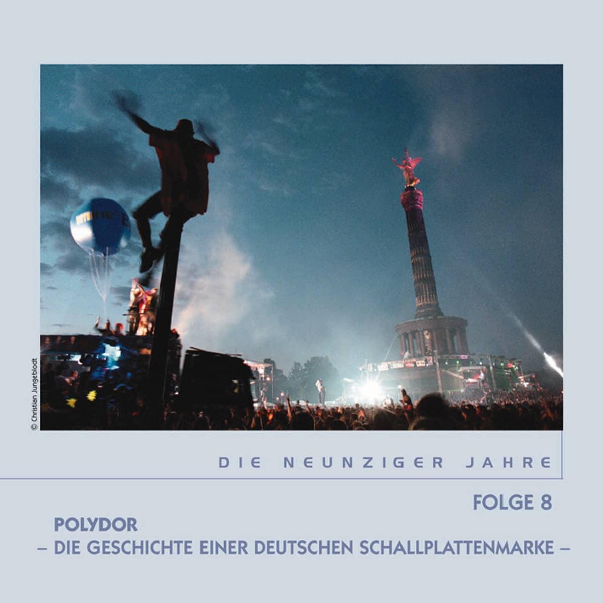 Various - Sinfonie der Sterne - Die 90er Jahre - Polydor, Die Geschichte einer deutschen Schallplattenmarke