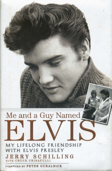 Me and a Guy Named Elvis - My Lifelong Friendship with Elvis Presley