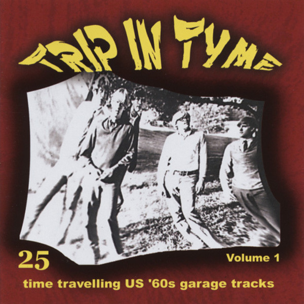 Trip In Time Vol.1 - 60s US Garage