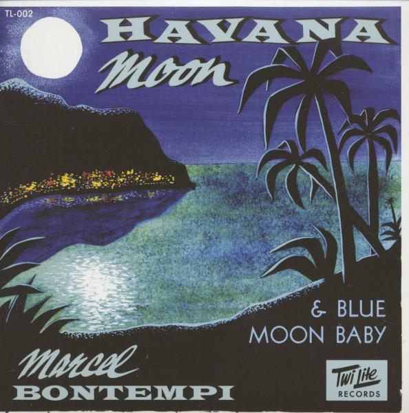 Havana Moon - Blue Moon Baby (7inch, 45rpm, PS)