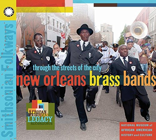 Through The Streets Of The City - New Orleans Brass Bands