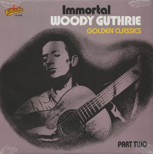 Immortal Woody Guthrie - Golden Classics Vol.2 (LP)