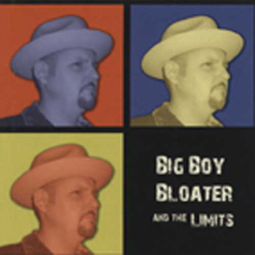 Big Boy Bloater & The Limits