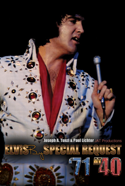 Elvis By Special Request '71 at 40