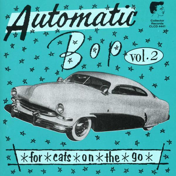 Vol.2, Automatic Bop
