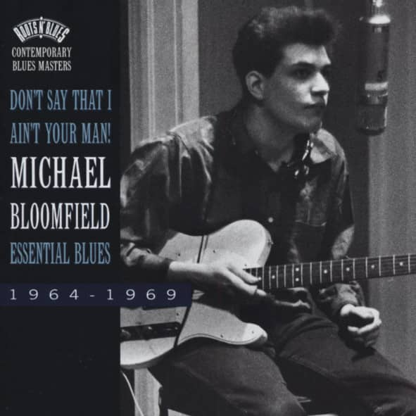 Don't Say I Ain't Your Man! - Essential Blues