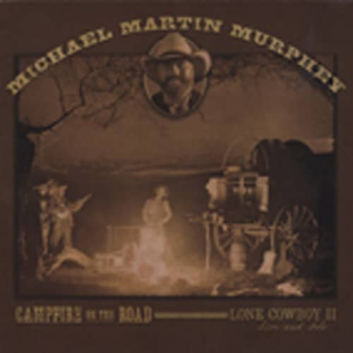 Campfire On The Road - Lone Cowboy II