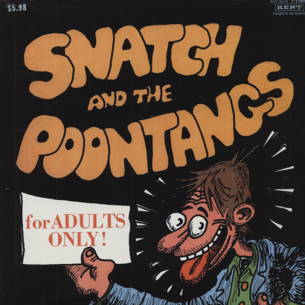 Snatch & The Poontangs - For Adults Only!