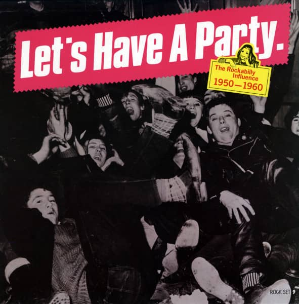 Let's Have A Party - The Rockabilly Influence 1950-1960