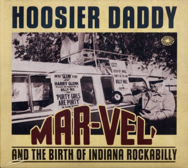 Hoosier Daddy - Mar-Vel' And The Birth Of Indiana Rockabilly (3-CD)