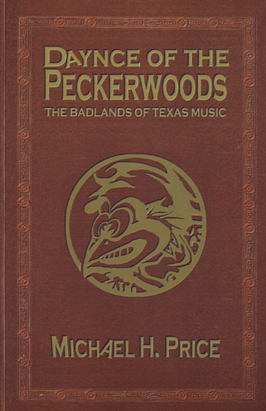 Dance Of The Peckerwoods - Daynce Of The Peckerwoods