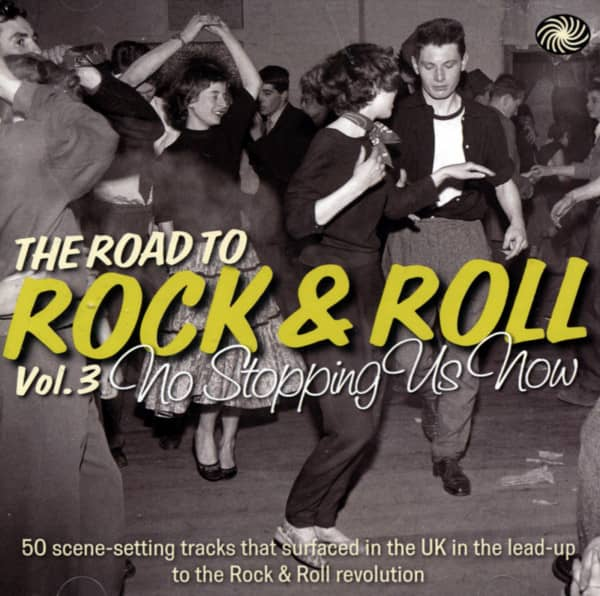 The Road To Rock'n'Roll Vol.3 - No Stopping Us Now (2-CD)