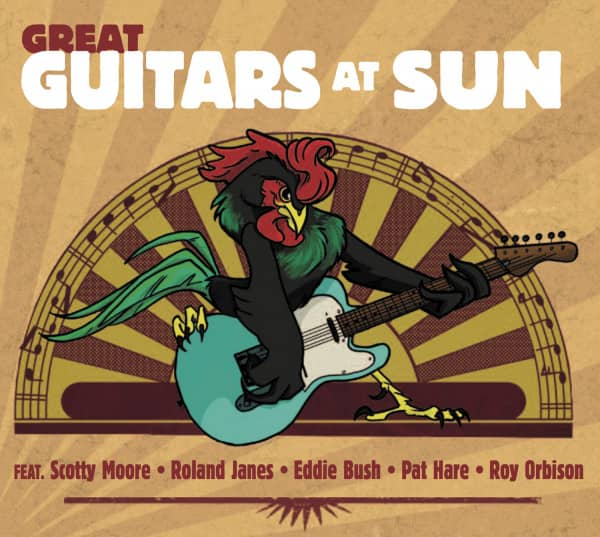 Great Guitars At Sun - Featuring Scotty Moore, Roland Janes, Eddie Bush, Pat Hare, Roy Orbison